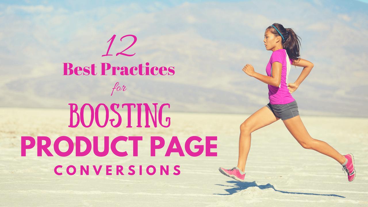 12 Praktik Terbaik untuk Meroketkan Product Page Conversions