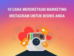 10-cara-meroketkan-marketing-instagram-untuk-bisnis-anda