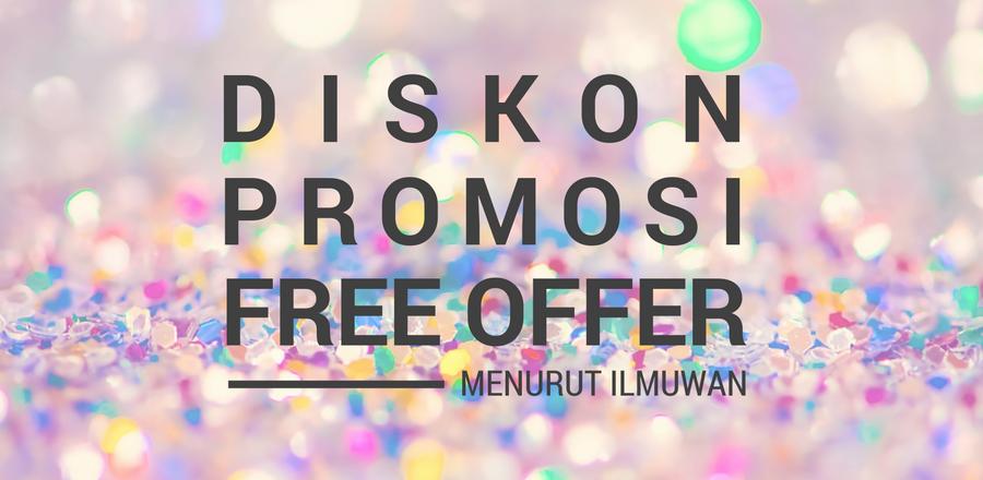 diskon-promosi-dan-penawaran-gratis-menurut-sains