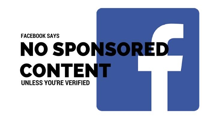 facebook-tidak-mengijinkan-konten-sponsor-kecuali-page-anda-verified