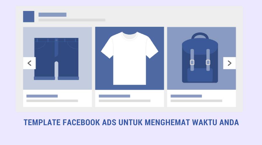 template-untuk-membuat-facebook-ads-secara-mudah