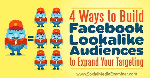 4 Cara Membuat Lookalike Audiences di Facebook untuk Menjangkau Audience Lebih Banyak
